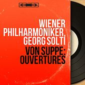 Von Suppé: Ouvertures (Stereo Version) de Georg Solti