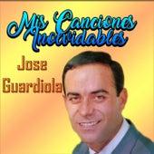 Mis Canciones Inolvidables de Jose Guardiola