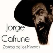 Zamba de los Mineros de Jorge Cafrune