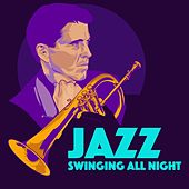 Jazz - Swinging All Night by Various Artists