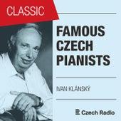 Famous Czech Pianists: Ivan Klánský von Ivan Klánský