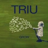 Grow by Triu