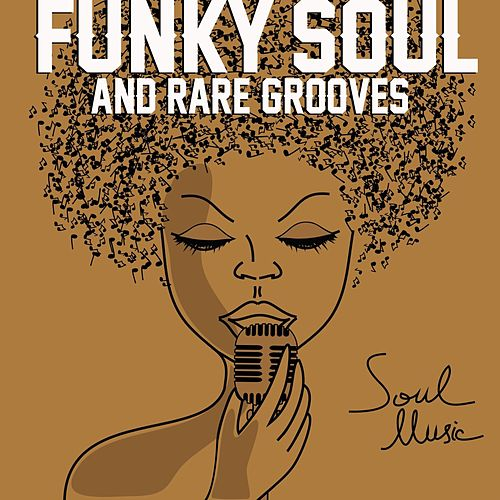 Funky Soul and Rare Grooves by Various Artists