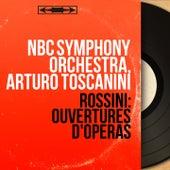 Rossini: Ouvertures d'opéras (Mono Version) von Arturo Toscanini