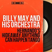 Hernando's Hideaway Anything Can Happen Tango (Mono Version) von Billy May