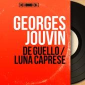De Guello / Luna caprese (Mono Version) von Georges Jouvin
