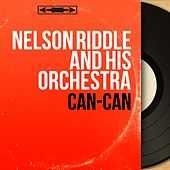 Can-Can (Original Motion Picture Soundtrack, Mono Version) by Nelson Riddle