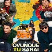 Ovunque tu sarai (Original Motion Picture Soundtrack) di Various Artists