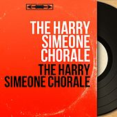 The Harry Simeone Chorale (Mono Version) de Harry Simeone Chorale