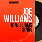 Jo Williams Sings (Mono Version) by Joe Williams
