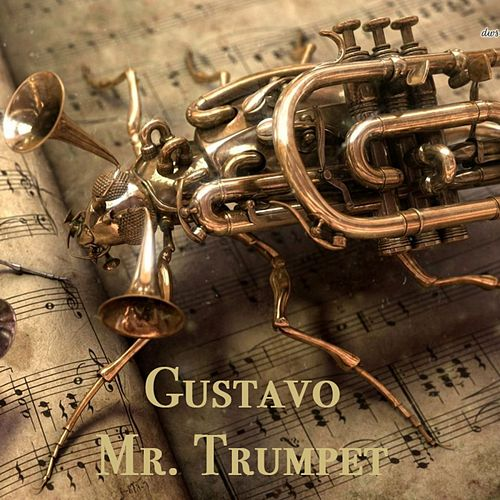 Mr. Trumpet by Gustavo