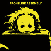 State Of Mind von Front Line Assembly