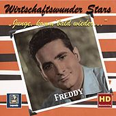 Wirtschaftswunder-Stars: Freddy – Junge, komm bald wieder (Digital Remaster) by Freddy Quinn
