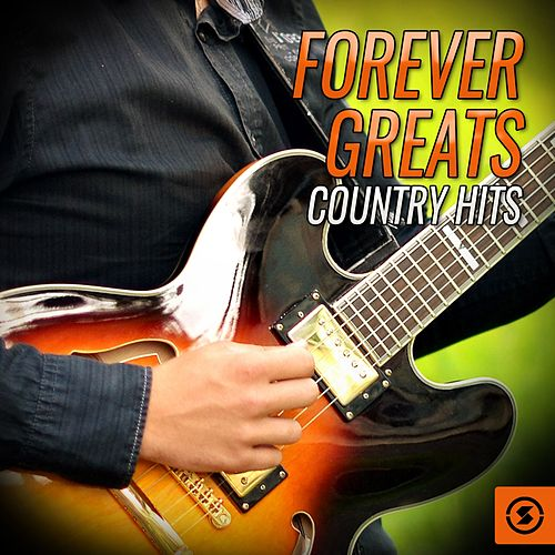 Forever Greats Country Hits de The Vocal Masters