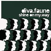 Shine on My Way de Diva Faune