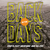 Back In The Days by Kasta