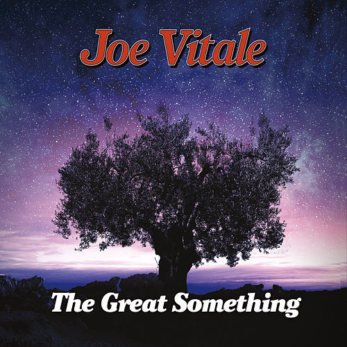 The Great Something by Joe Vitale