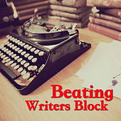 Beating Writers Block by Various Artists