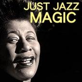 Just Jazz Magic von Various Artists