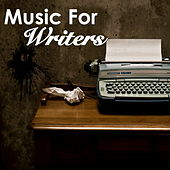 Music For Writers by Various Artists