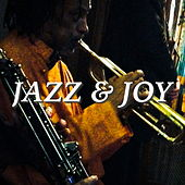 Jazz And Joy by Various Artists