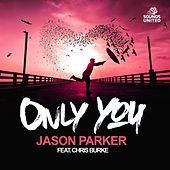 Only You by Jason Parker