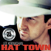Hat Town (Remastered) by Lee Kernaghan