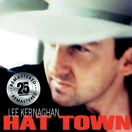 Hat Town (Remastered) by Lee Kernaghan