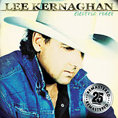 Electric Rodeo (Remastered) by Lee Kernaghan
