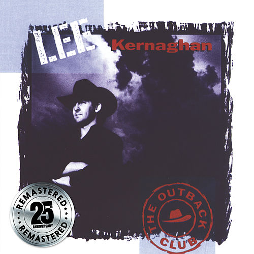 The Outback Club (Remastered) by Lee Kernaghan
