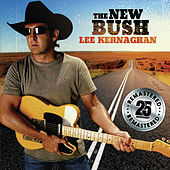 The New Bush (Remastered) by Lee Kernaghan