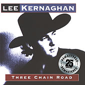 Three Chain Road (Remastered) by Lee Kernaghan