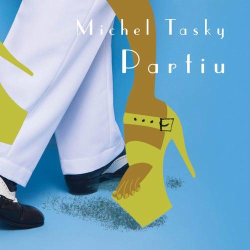 Partiu de Michel Tasky
