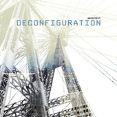 Deconfiguration by Architect