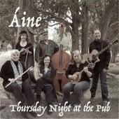 Thursday Night at the Pub de Áine