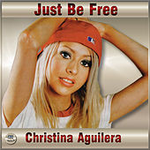 Just Be Free von Christina Aguilera