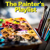 The Painter's Playlist by Various Artists