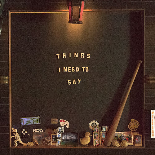Things I Need to Say by Jeremy Parsons