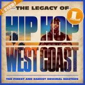 The Legacy of Hip Hop West Coast de Various Artists