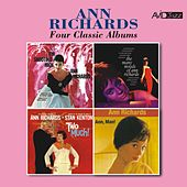 Four Classic Albums (I'm Shooting High / The Many Moods of Ann Richards / Two Much! / Ann, Man!) [Remastered] de Ann Richards