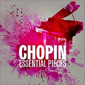 Chopin Essential Pieces by Various Artists