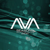 AVA Seasons selected by Mike Saint Jules - Spring 2017 by Various Artists