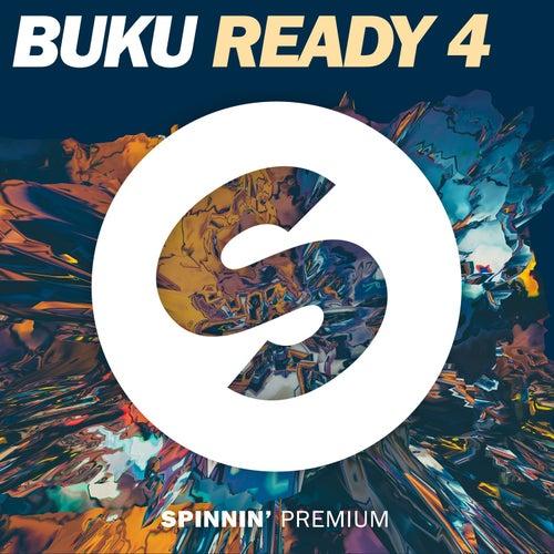 Ready 4 by Buku