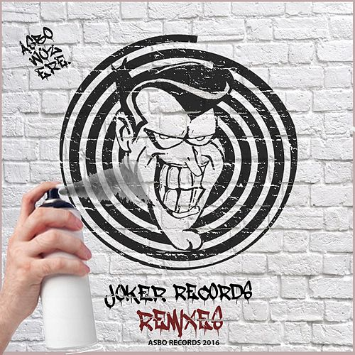 The Joker Records Remix Collection by The Dream Team