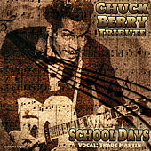 School Days: Trade Martin's  Tribute to Chuck Berry by Trade Martin
