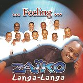 Feeling by Zaiko Langa Langa