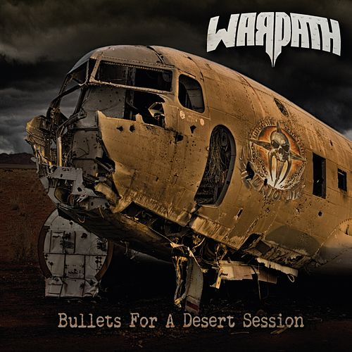 Bullets for a Desert Session von Warpath