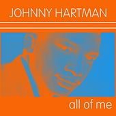 Johnny Hartman: All of Me de Johnny Hartman