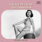 I Just Can't Wait 'Till Christmas de Teresa Brewer