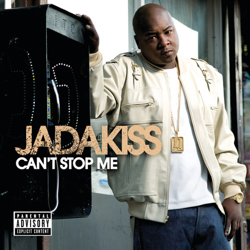 Can't Stop Me by Jadakiss